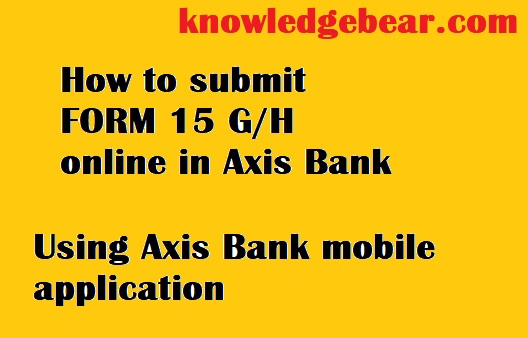 15h form of axis bank